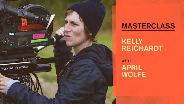Masterclass: Kelly Reichardt