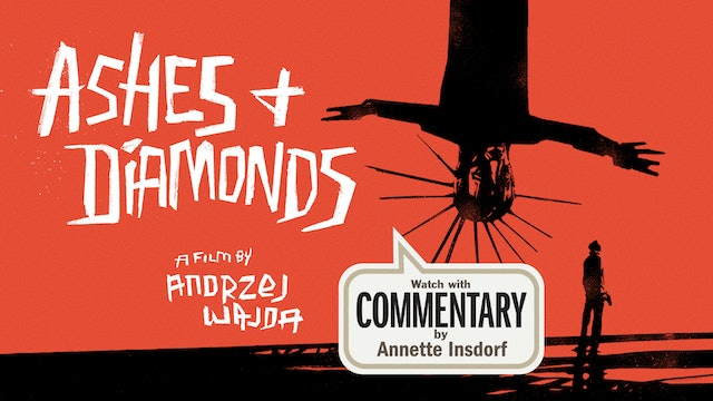 ASHES AND DIAMONDS Commentary