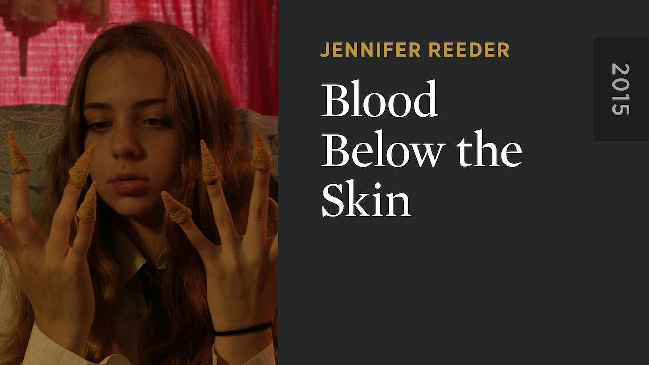 Blood Below the Skin