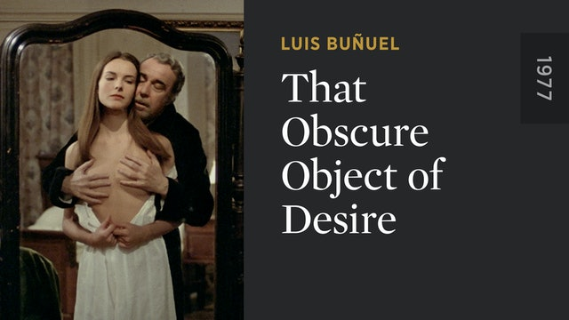 That Obscure Object of Desire