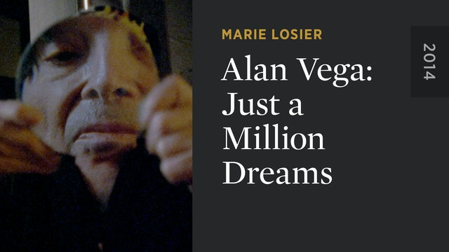 Alan Vega: Just a Million Dreams
