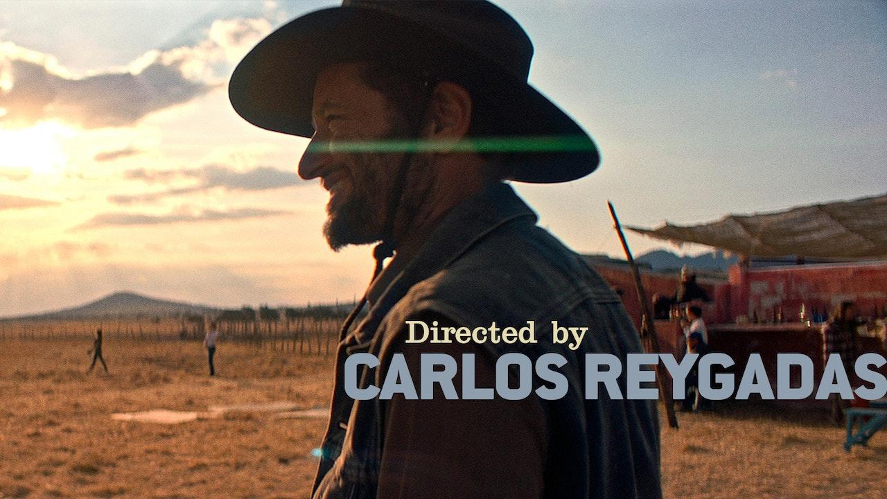 Directed by Carlos Reygadas