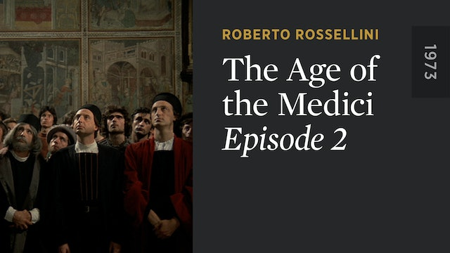 THE AGE OF THE MEDICI: Episode 2