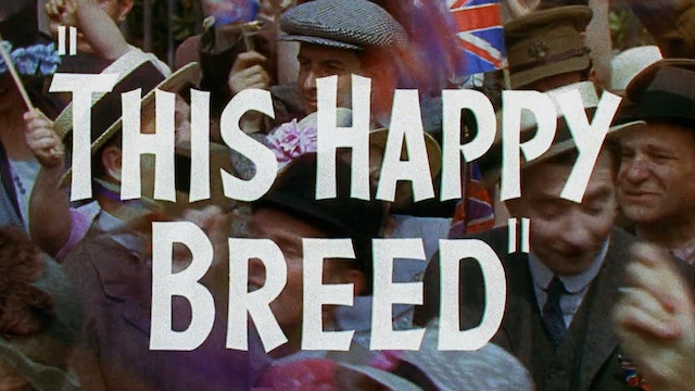 THIS HAPPY BREED Rerelease Trailer
