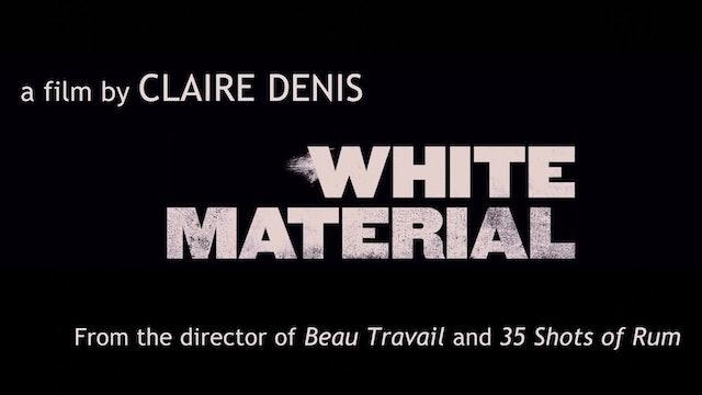 WHITE MATERIAL Trailer