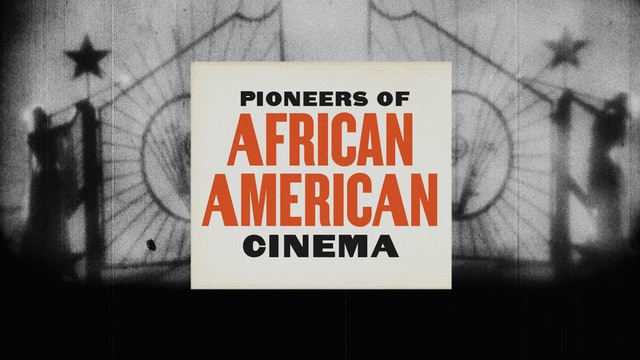 Pioneers of African American Cinema Teaser