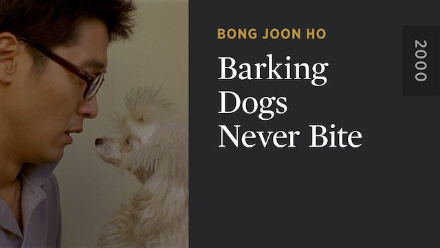 Barking Dogs Never Bite