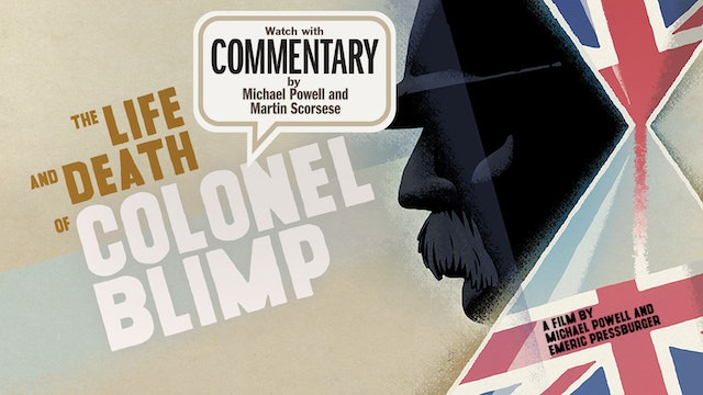 THE LIFE AND DEATH OF COLONEL BLIMP Commentary