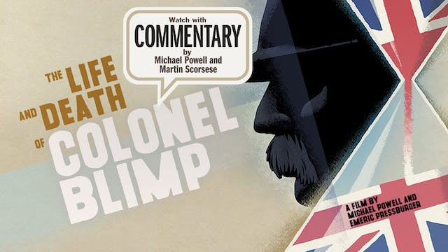 THE LIFE AND DEATH OF COLONEL BLIMP C...