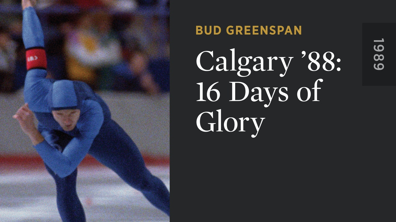 Calgary '88: 16 Days of Glory