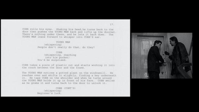 FOLLOWING Script to Film: First Break-In