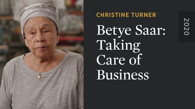 Betye Saar: Taking Care of Business