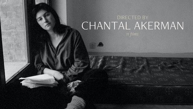 Directed by Chantal Akerman