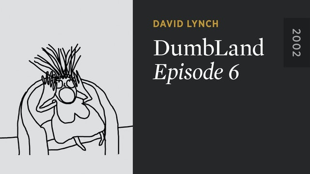 DUMBLAND: Episode 6