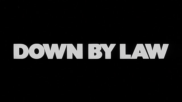 DOWN BY LAW Trailer