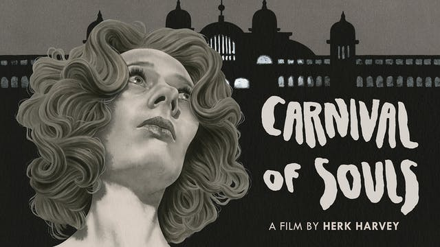 CARNIVAL OF SOULS Edition Intro