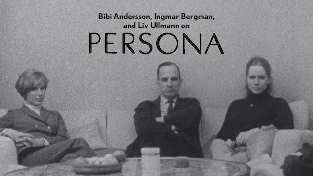 Bibi Andersson, Ingmar Bergman, and Liv Ullmann on PERSONA