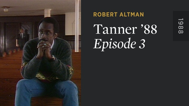 TANNER '88: Episode 3