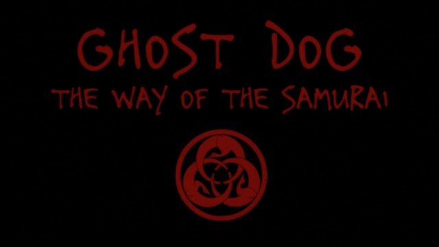 GHOST DOG: THE WAY OF THE SAMURAI Trailer