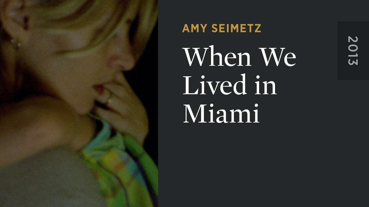 When We Lived in Miami