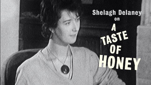 Shelagh Delaney on A TASTE OF HONEY