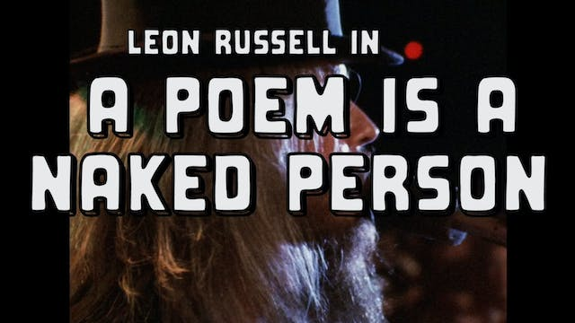 A POEM IS A NAKED PERSON Unused Trailer