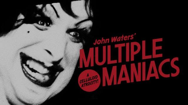 MULTIPLE MANIACS Edition Intro