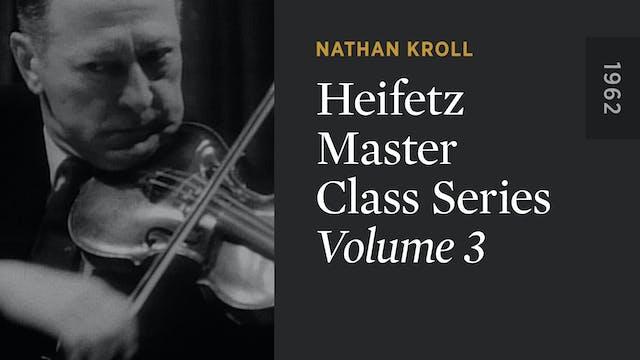 HEIFETZ MASTER CLASS SERIES: Volume 3