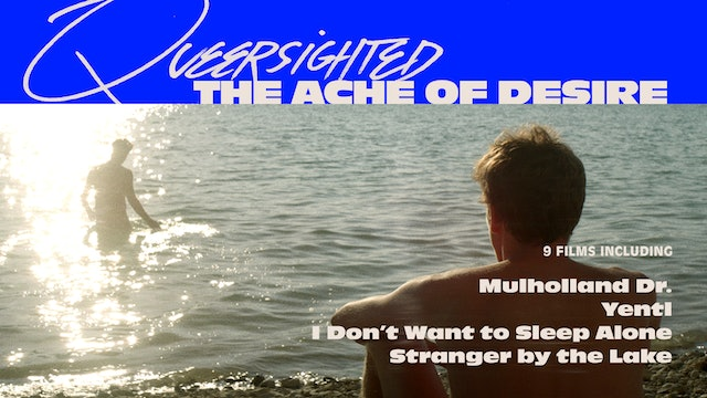 Queersighted: The Ache of Desire