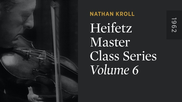 HEIFETZ MASTER CLASS SERIES: Volume 6