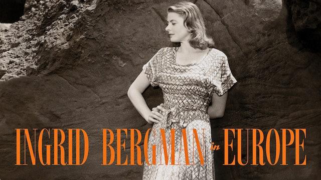 Ingrid Bergman in Europe