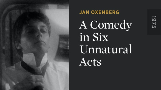 A Comedy in Six Unnatural Acts