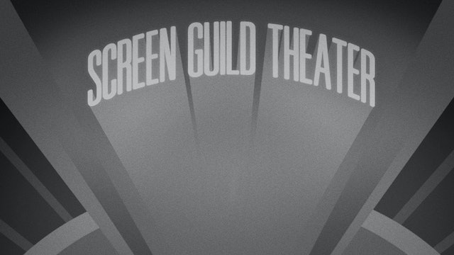 The Screen Guild Theater: To Be or Not to Be