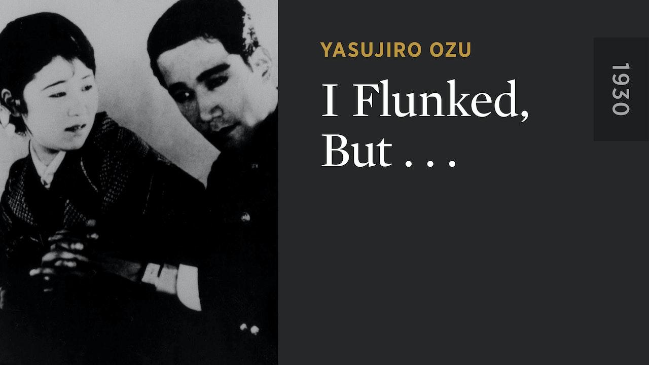 I Flunked, But . . .