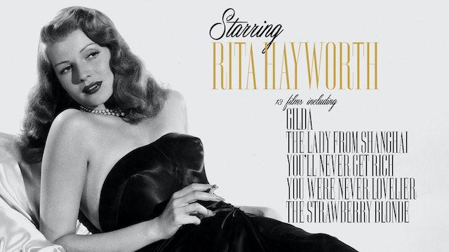 Starring Rita Hayworth