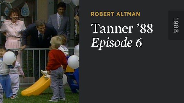 TANNER '88: Episode 6