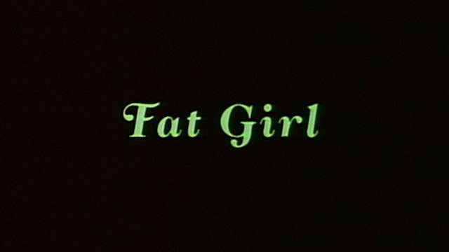 FAT GIRL U.S. Trailer