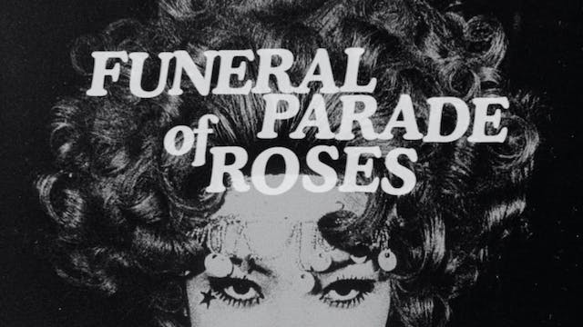 FUNERAL PARADE OF ROSES Trailer