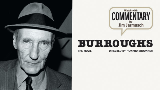 BURROUGHS: THE MOVIE Commentary