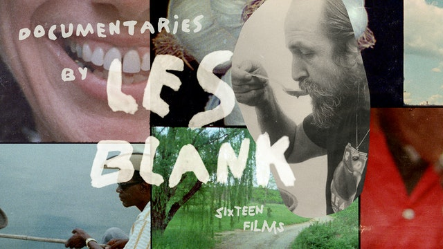 Documentaries by Les Blank