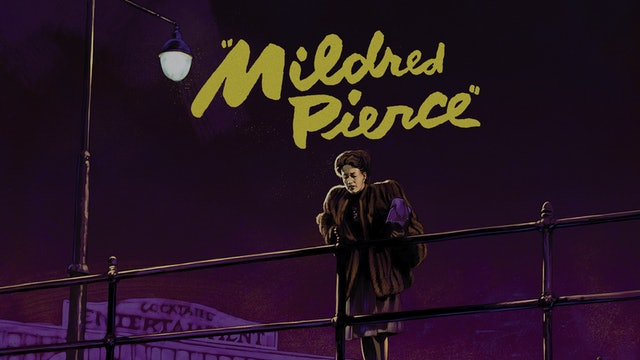 MILDRED PIERCE Edition Intro