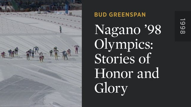 Nagano '98 Olympics: Stories of Honor...