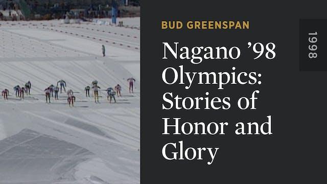 Nagano '98 Olympics: Stories of Honor...