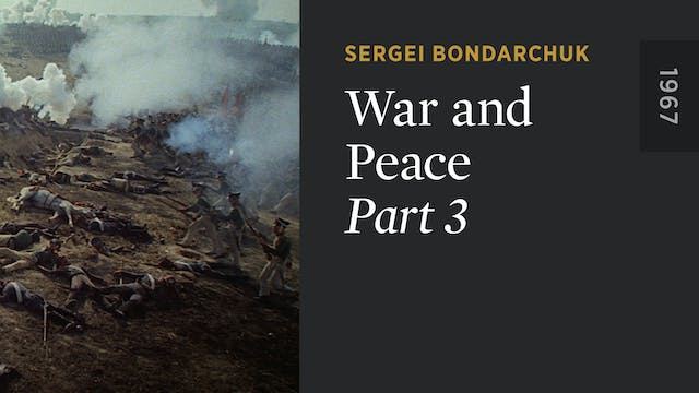 WAR AND PEACE: Part 3