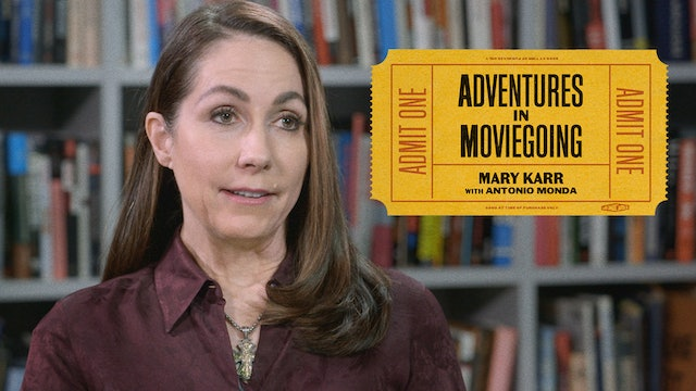 Mary Karr's Adventures in Moviegoing