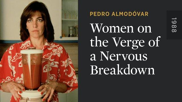 Women on the Verge of a Nervous Break...