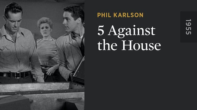 5 Against the House