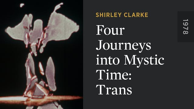 Four Journeys into Mystic Time: Trans
