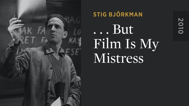 ...But Film is My Mistress