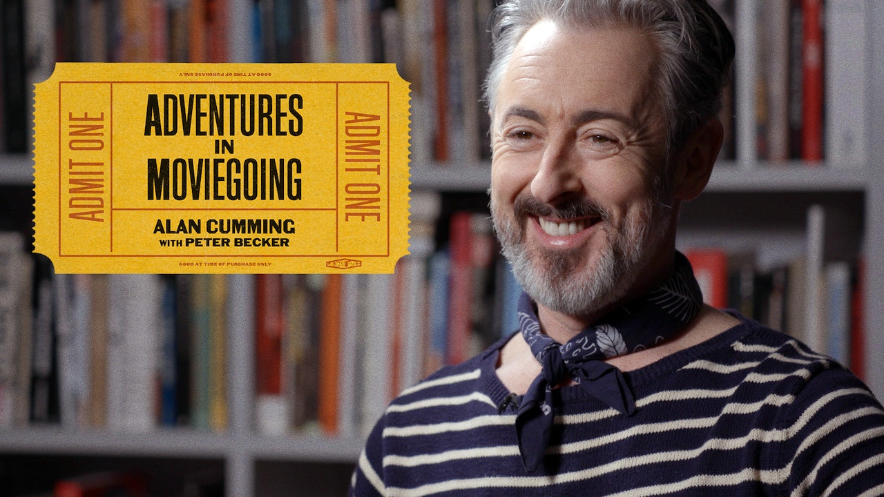 Alan Cumming's Adventures in Moviegoing